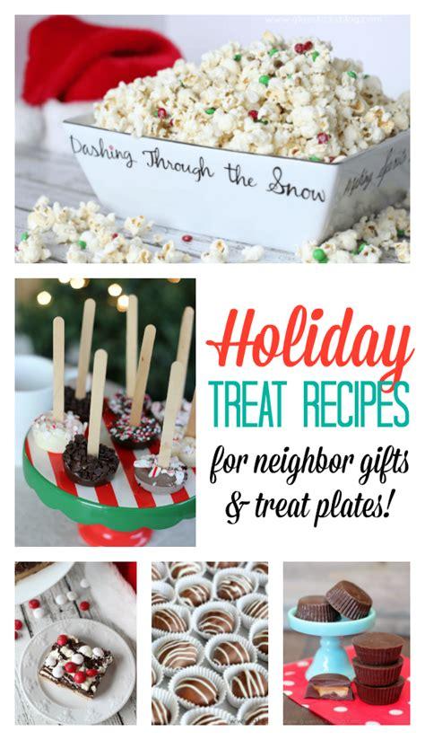 holiday treat recipes neighbor gifts treat plates
