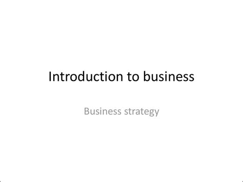 Introduction To Business Edisi 4 introduction to business business strategy презентация онлайн