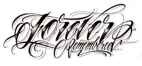 forever custom tattoos quot forever remembered quot custom script lettering for a