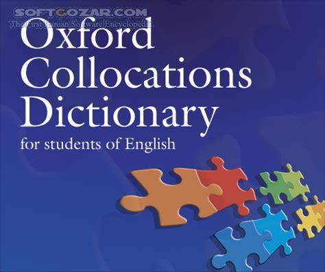 oxford collocations dictionary for دانلود oxford collocations dictionary 2nd edition 2009 دانلود فرهنگ لغت آکسفورد شامل عبارات دو