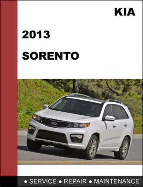 kia sorento 2013 factory service repair manual download download