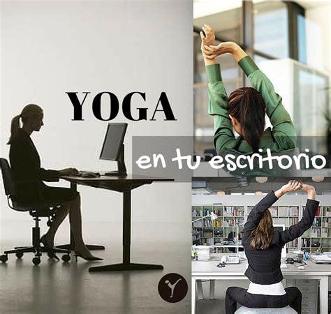 tutorial yoga en la oficina yoga en la oficina activate parte i asociaci 243 n de