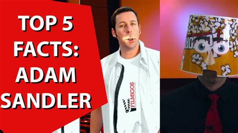 7 Facts On Adam Sandler by 5 Adam Sandler Facts To Your Mind Pixels