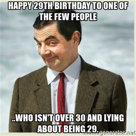 29th Birthday Meme - 29th happy birthday meme 2happybirthday