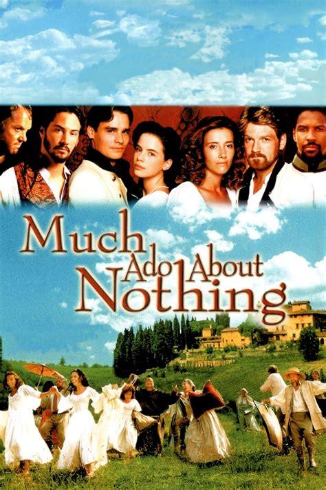 much ado about nothing much ado about nothing 1993 cine