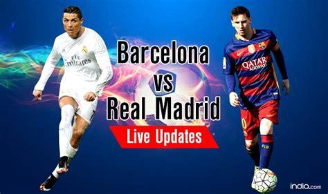 imagenes real madrid barcelona 2015 real beat barca 2 1 barcelona vs real madrid el clasico