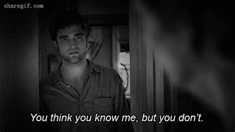 film quotes remember me you think you know me but you don t funny gifs