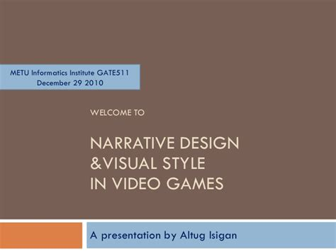 game design visual style narrative design and audio visual style in video games