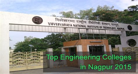 Mba Colleges In Nagpur by Top Engineering Colleges In Nagpur 2016