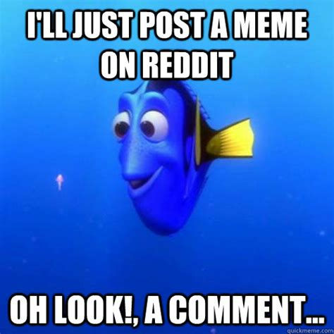 How To Post A Meme On Reddit - i ll just post a meme on reddit oh look a comment
