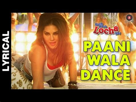 full hd video pani wala dance download paani wala dance lyrical kuch kuch locha hai