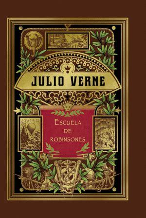 127202 Escuela De Los Robinsones Libros by Libros De Rba Libros Librer 237 A Inter T 233 Cnica