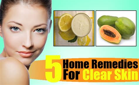 5 effective clear skin home remedies remedies