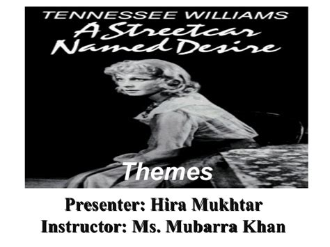 streetcar named desire themes themes in tennessee williams a streetcar named desire