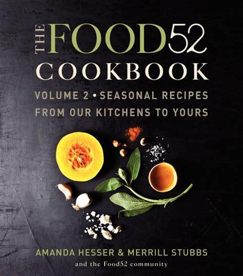 the badboy cookbook badboy food books cook the book the food52 cookbook volume 2 serious eats