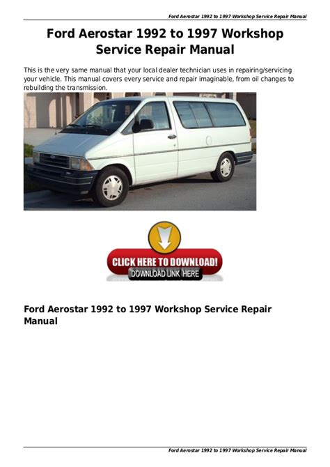 service manual service and repair manuals 1993 ford econoline e250 parental controls service ford aerostar 1992 to 1997 workshop service repair manual