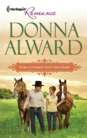 cowboy stole my a river ranch novel books donna alward 竊停噛 how a cowboy stole books finder