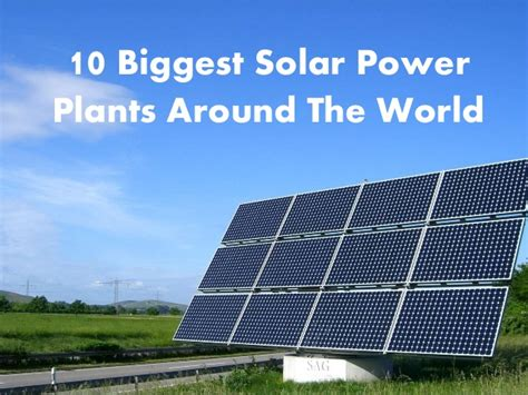 solar power plant for home use 10 solar power plants around the world