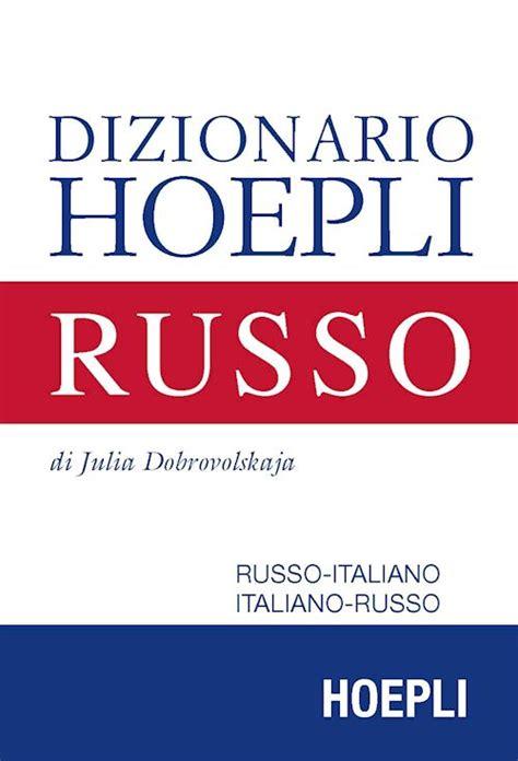 libro il kovalev dizionario russo italiano dizionario hoepli russo dobrovolskaja julia libro hoepli editore