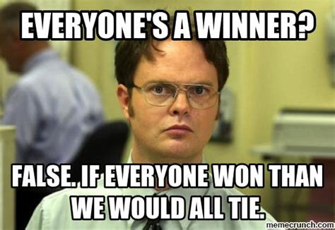 Winner Meme - everyone s a winner