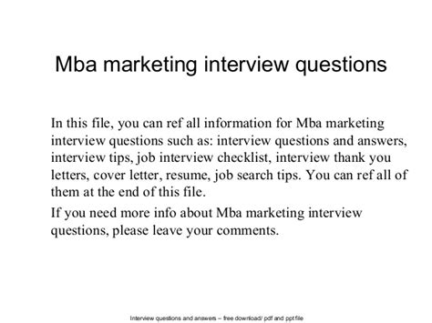 What Questions To Ask Your Mba Interviewer by Mba Marketing Questions