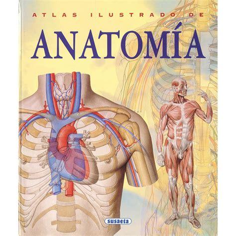 libro atlas ilustrado de cristobal atlas ilustrado de anatom 237 a susaeta libros el corte ingl 233 s