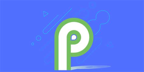 Android P by Android P Developer Preview Now Available