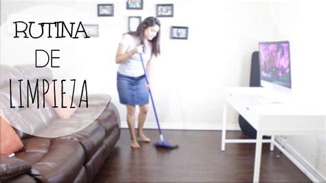 limpieza de casas rutina limpieza de casa youtube