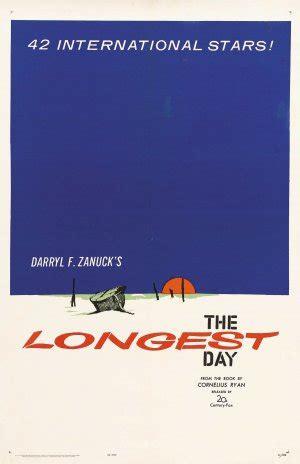 film gratis ziua cea mai lunga postere der l 228 ngste tag ziua cea mai lunga