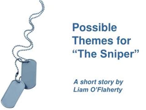 possible themes of a story ppt the sniper by liam o flaherty powerpoint