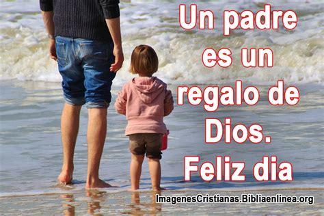 imagenes de reflexion del dia del padre mejores frases cristianas para el dia del padre 2014 pcrist