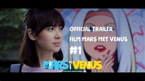 film bioskop indonesia mars dan venus film mars met venus official trailer mulai tayang 20