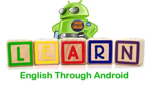 best android app to best android apps for esl students and learning android authority