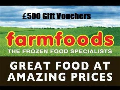 Monthly Sweepstakes - www farmfoodsfeedback co uk win 163 500 farmfoods gift vouchers from the monthly