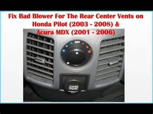 2003 Acura Mdx Air Conditioning Problems How To Fix Bad Blower Rear Center Vents Honda Pilot 2003