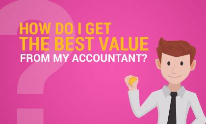 how do i get the best value from my accountant 183 kma
