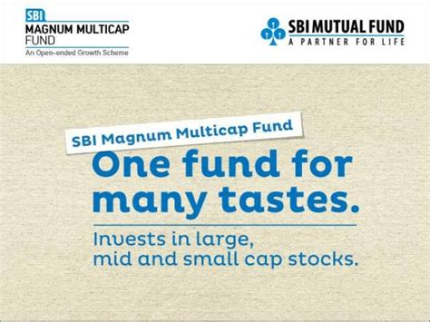 How To Fund Mba In India by Sbi Magnum Multicap Fund An Equity Fund By Sbi