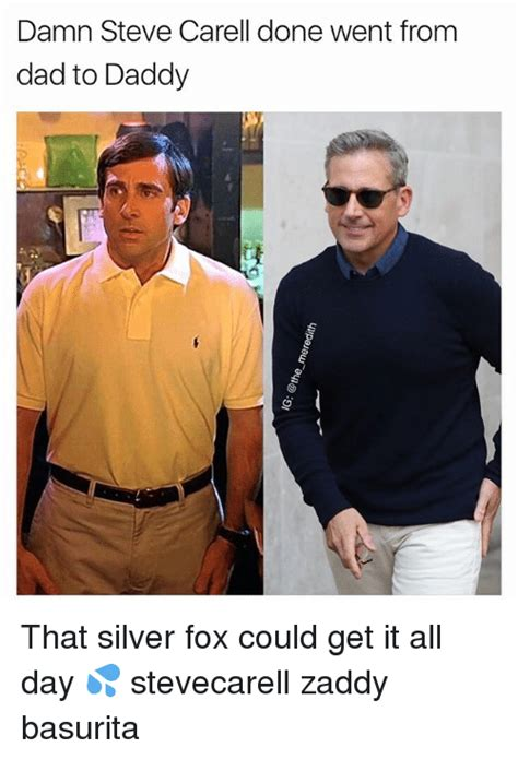 damn steve carell done went from dad to daddy that silver