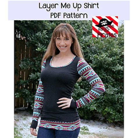 Pattern For Pirates Layer Me Up | patterns for pirates layer me up shirt sewing pattern
