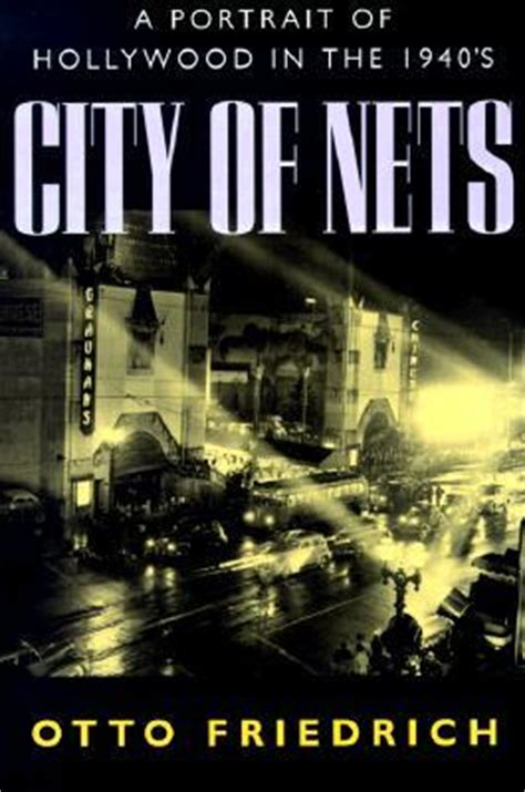 libro hollywood the pioneers city of nets a portrait of hollywood in the 1940s by otto friedrich reviews discussion