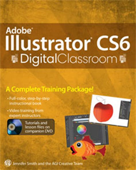 adobe illustrator cs6 classroom in a book lesson files digital classroom books from american graphics institute