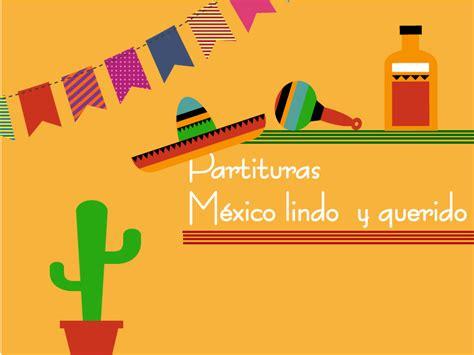 mexico querido partituras para flauta partituras m 233 xico lindo y querido