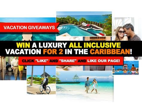 Vacation Giveaways - vacation giveaways win a luxury all inclusive vacation in the caribbean like our