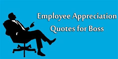 employee appreciation quotes  boss   messages