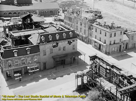 1940smovies back lots 40 acres the lost studio backlot of movie television