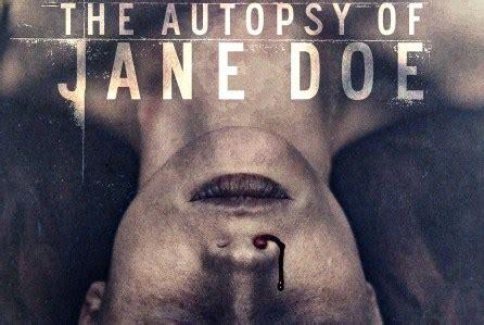 the autopsy of doe the autopsy of doe 2016 filmterbaik