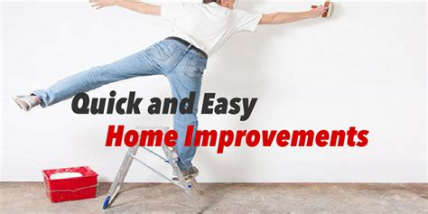 quick and easy home improvements quick and easy home improvements quick and easy home