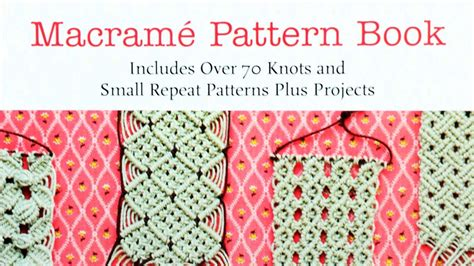 Macrame Books Free - macram 233 pattern book includes 70 knots and small