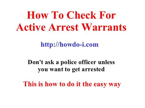How To Search For Active Warrants How To Check For Active Arrest Warrants