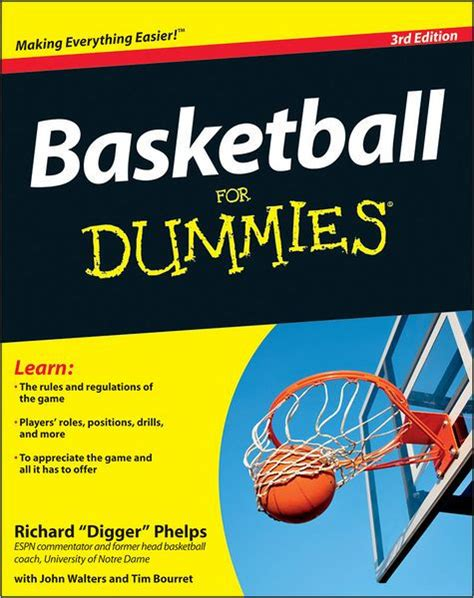 for dummies basketball for dummies by richard phelps paperback